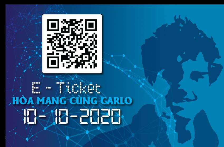"""Đăng ký nhận E-ticket chương trình """"Hòa Mạng Cùng Carlo"""" – (10-10-2020)"""