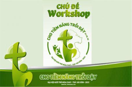Các Workshop Đại hội giới trẻ Mùa chay 2021