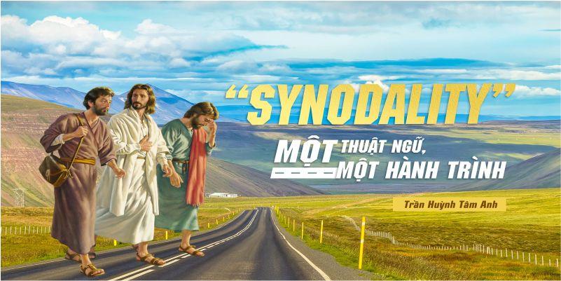 Synodality – Một thuật ngữ, một hành trình