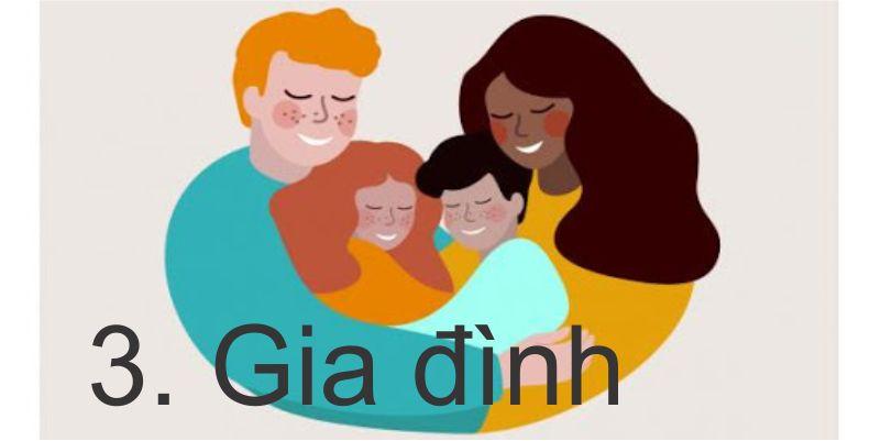 3. Gia đình