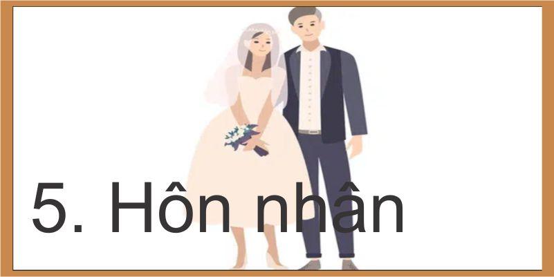 5. Hôn nhân