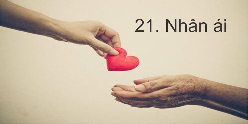 21. Nhân ái